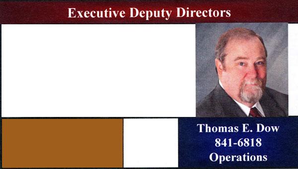 Thomas E. Dow, Executive Deputy Director of Operations